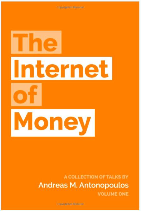 The Internet of Money - Parhaat Bitcoin Kirjat