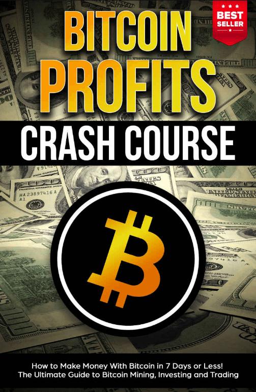 Bitcoin Profits Crash Course